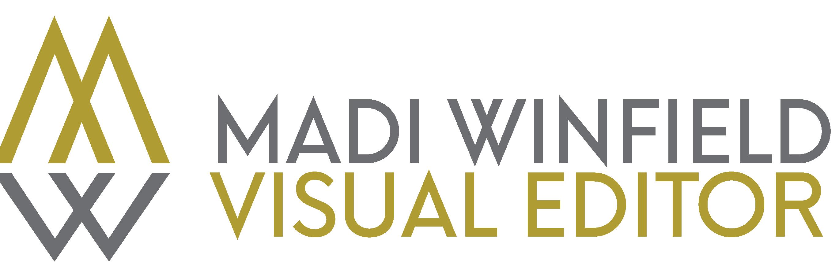 Madi Winfield | Visual Editor