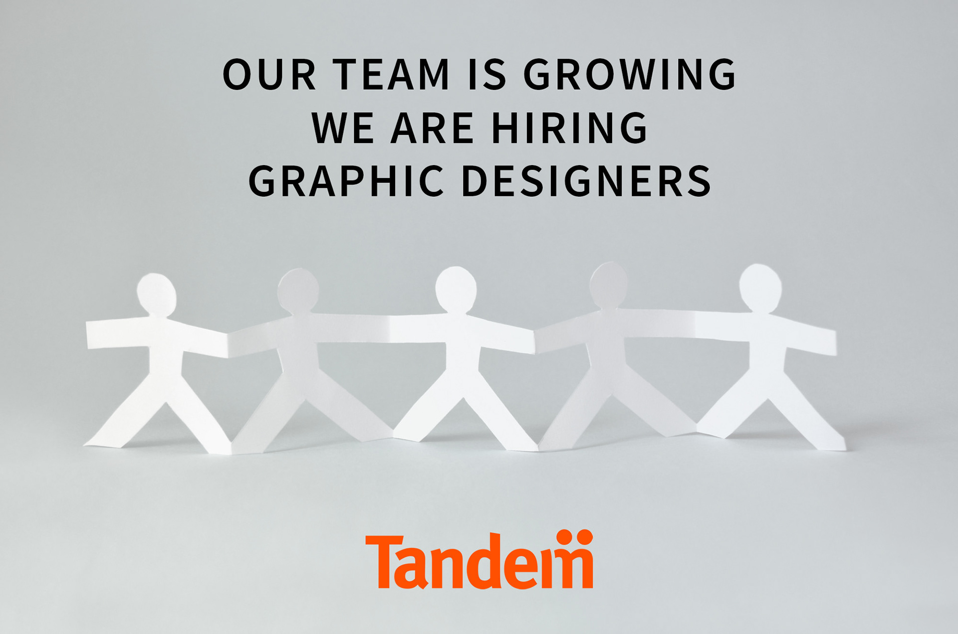 tandem is looking for a full time graphic designer to work independently or part of a team on design projects from concept to execution under the directions