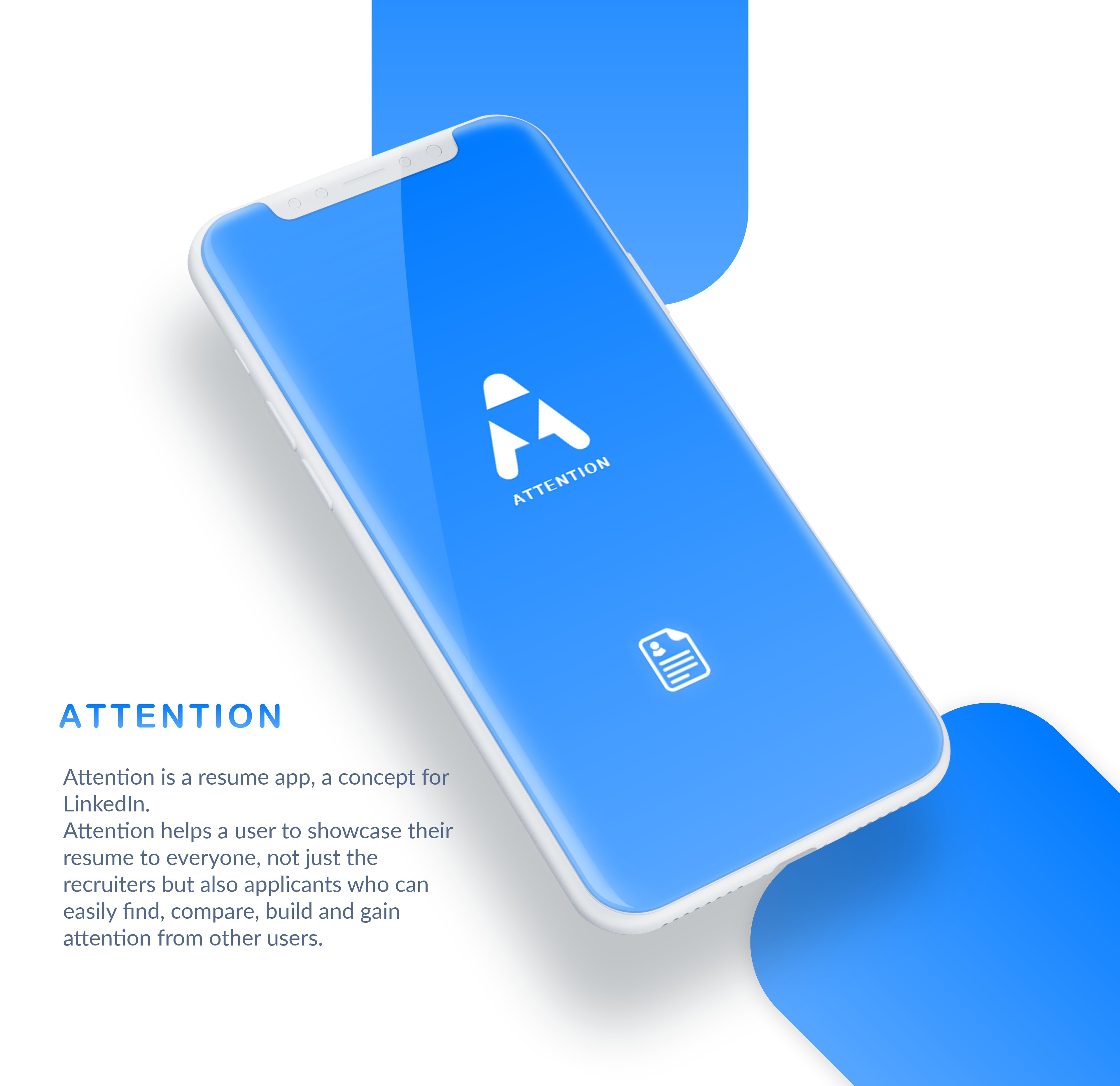 attention helps a user to showcase their resume to everyone not just recruiter but also to another user who can easily find compare build and get - Resume App