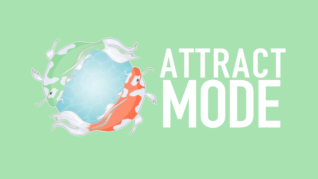 Attract Mode