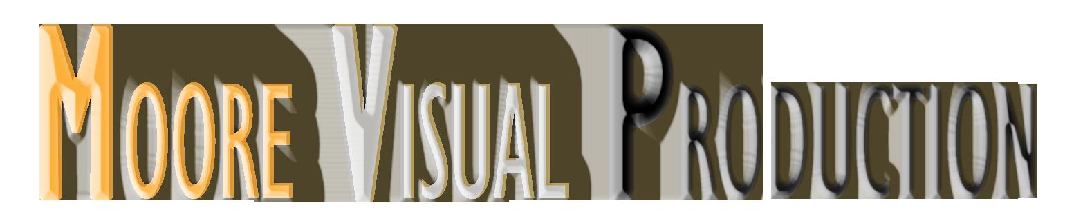 MOORE VISUAL PRODUCTION
