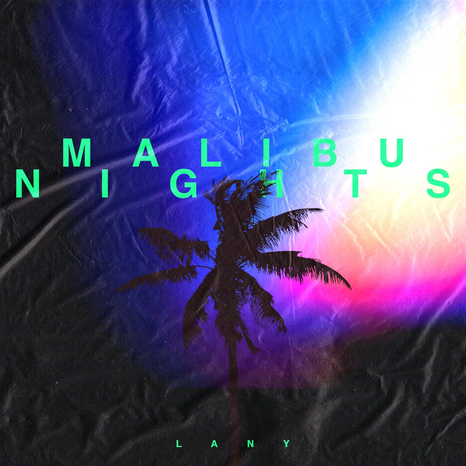 Sydneymilan Malibu Nights Alt Cover Lany