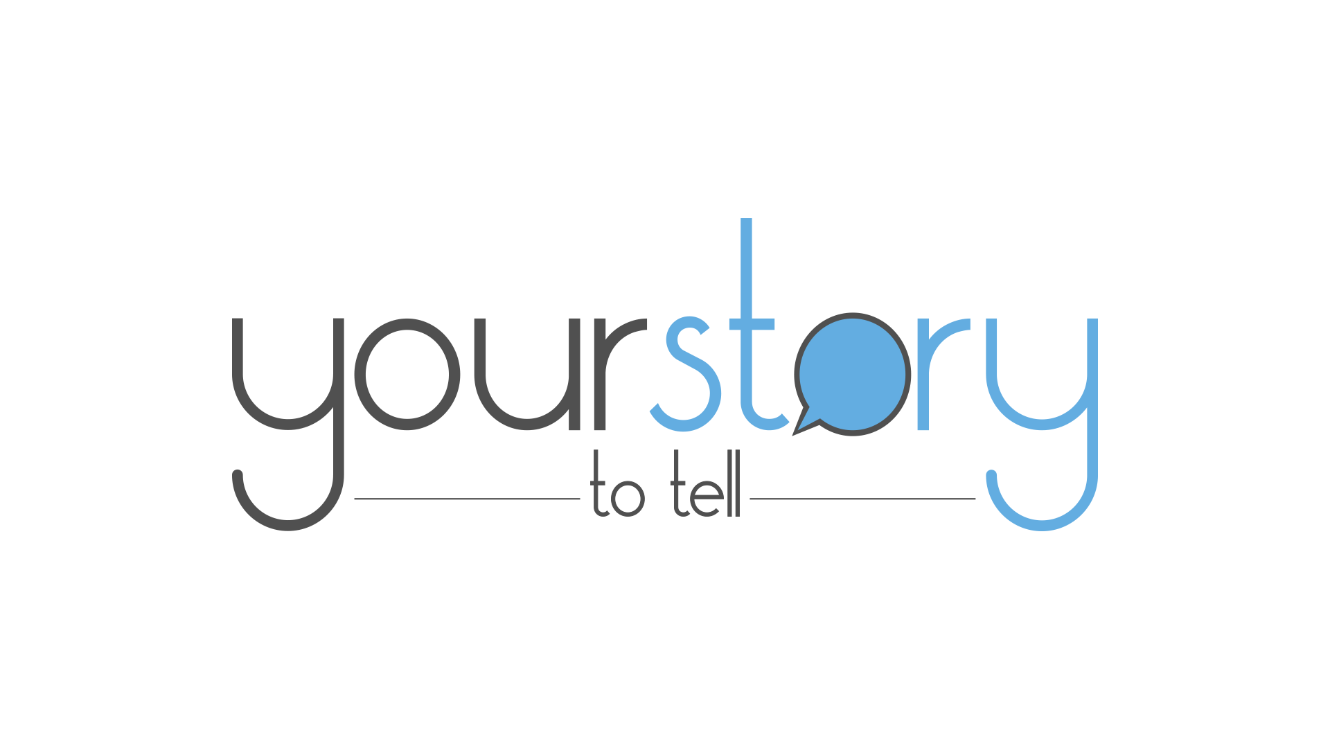 Your Story to Tell