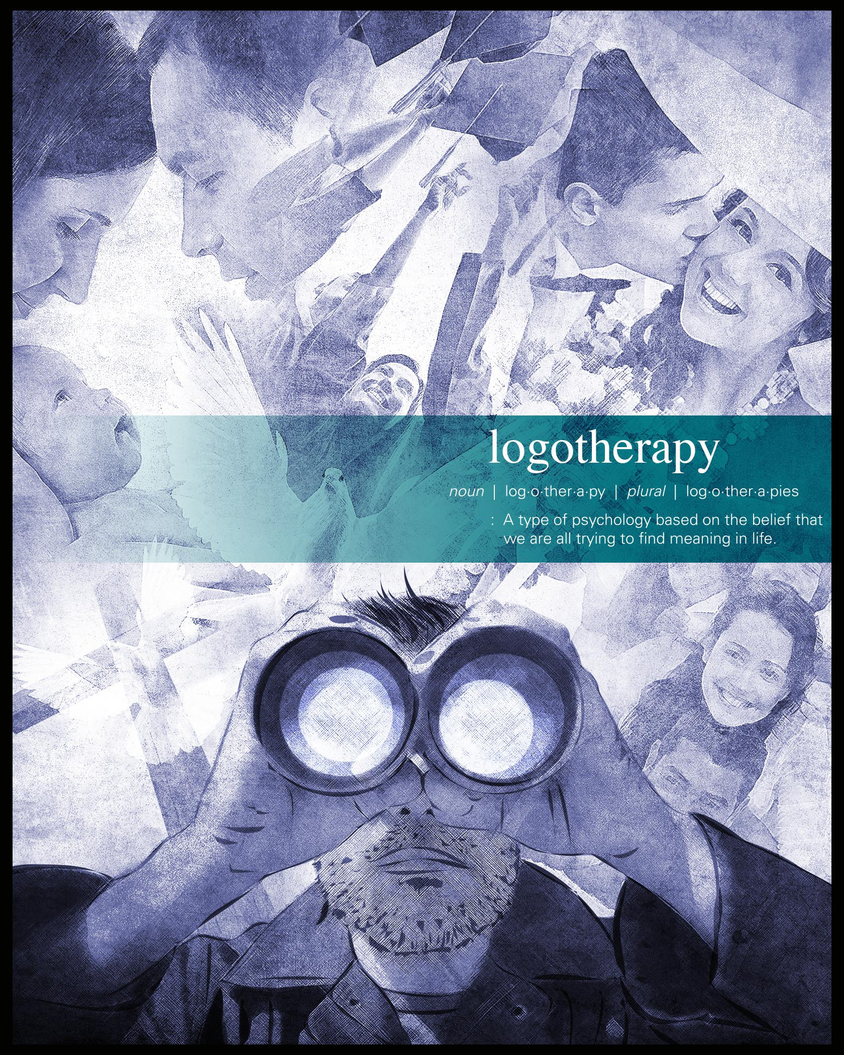 logotherapy finding your meaning in the world An exploration of finding meaning in life through logotherapy he travels the world 365 days of straight white males of today in finding meaning in our.