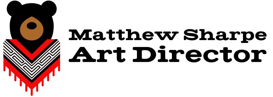 Matthew Sharpe / CD / Art Director
