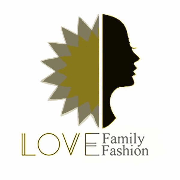 Love Family Love Fashion