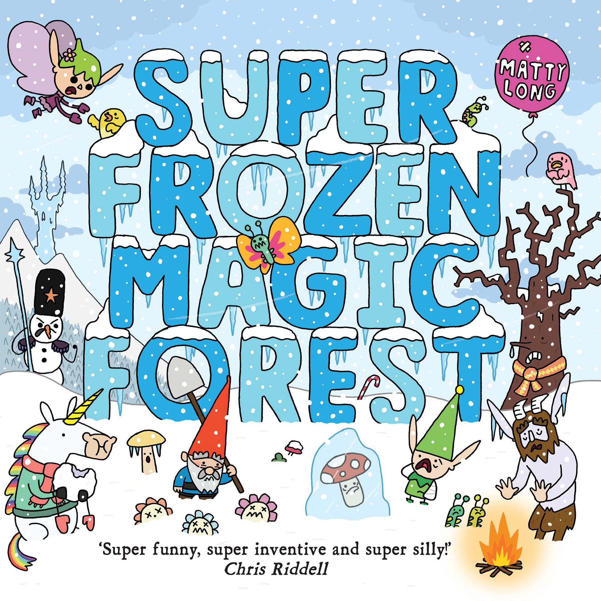 Matty Long - OUT NOW: SUPER FROZEN MAGIC FOREST