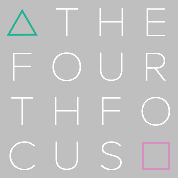 THE FOURTH FOCUS