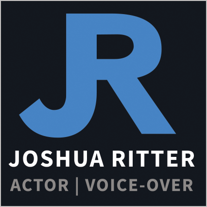 Joshua Ritter - Actor and Voice-Over Artist