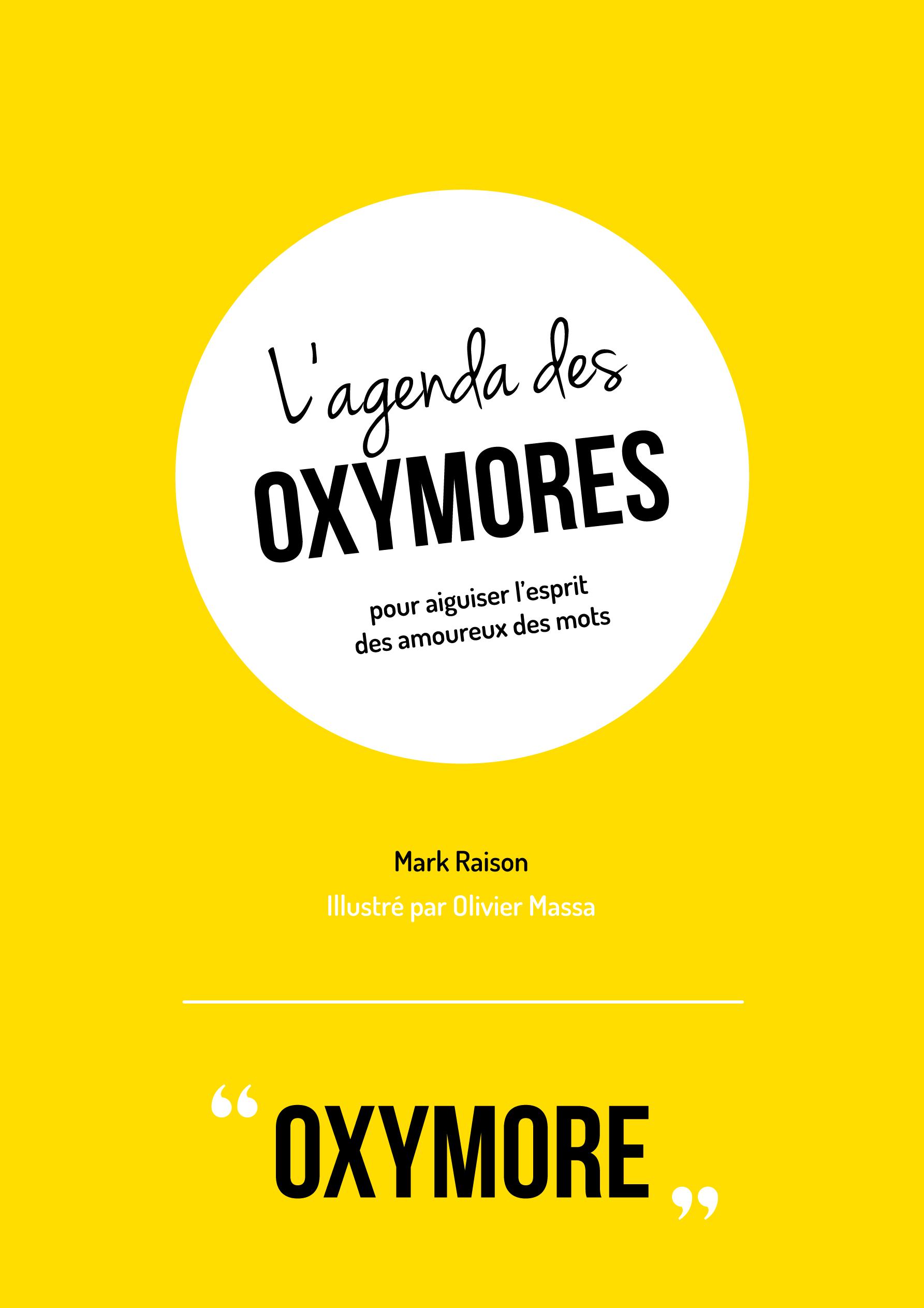 Olivier Massa L Agenda Des Oxymores